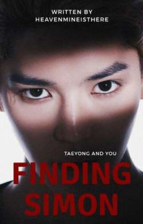 FINDING SIMON : Taeyong And You [HIATUS] by heavenmineisthere