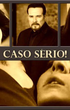 CASO SÉRIO by JulianaRamos251