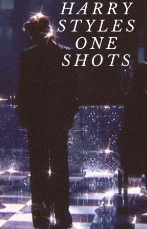 harry styles one shots by moonchildstyless