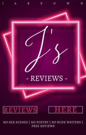 J's Reviews [OPEN] by JABrownOfficial