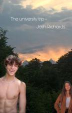 The University trip ~ josh Richards  by User1234567891011e