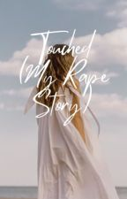 Touched (My rape story) by dee_exe