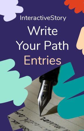 Write Your Path Entries by AlternativeStorytelling