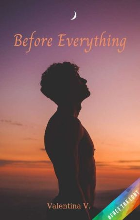 Before Everything [Book 2.5] by valentina7writer