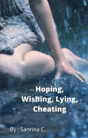Hoping, Wishing, Lying, Cheating by sabs3334