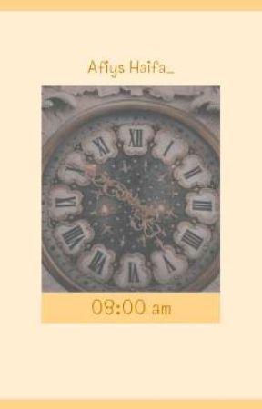 08:00 am  ✓ by AfiysHaifa_