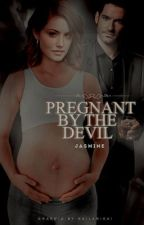 Pregnant By the Devil • Lucifer & The originals.  by harleyQuinnfan17