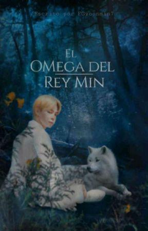 El Omega del Rey Min   ~ Yoonmin~ ✨ (Omegaverse) by FGyoonmin7