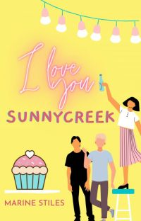 I love you Sunnycreek cover