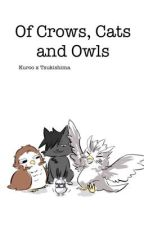 Of Crows, Cats and Owls  by Kesokeos