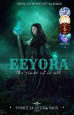 EEYORA : the start of it all (Under Reconstruction) by booksR_bae