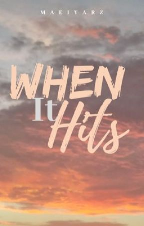 When It Hits by iyayerz