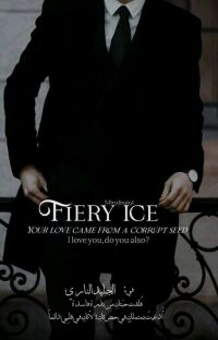 Fiery ice || الجَليد النَّارِي cover