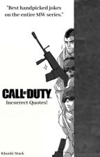 Call of Duty: Incorrect Quotes! by Khushi-Stark