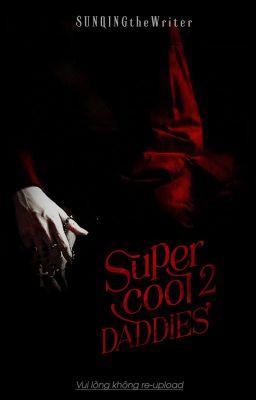 |ON-GOING| NTĐB: Super Cool Daddies II