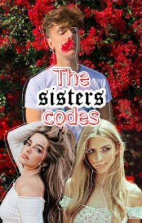 The Sisters Codes (POV)  by Ellieee_2020
