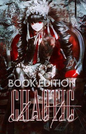 ℂℍ𝔸𝕆𝕋𝕀ℂ ❪ BOOK EDITION ❫ by BAKIYOOMI