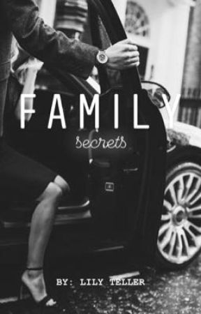 Family Secrets  by lilyeteller
