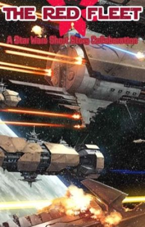 Star Wars: The Red Fleet Project (Open to Collaborators) by MTrac1000