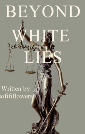 Beyond White Lies *Open* Applyfic by sofififlowers