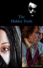 The Hidden Truth (Book 1 Completed) by TheRealSJ10