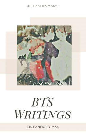 BTSwritings ✌ [cerrado] by BTS_Fanfics_y_Mas