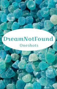 DreamNotFound/Gream oneshots for the soul cover