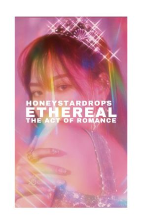 [ ETHEREAL ] ━━━ POETRY by HoneyStarDrops