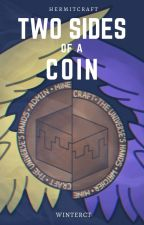 Two Sides of a Coin [Grian | Hermitcraft] by WinterCT