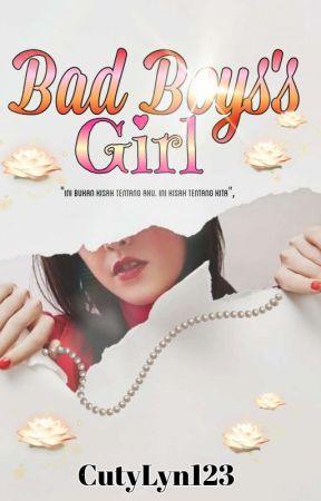Bad Boys's Girl by CutyLyn123