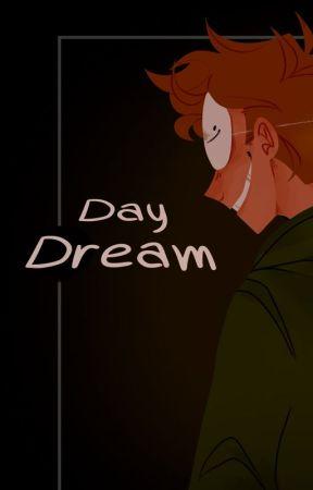 Day Dream (dreamnotfound) by bakedbeanbuild