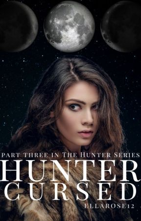 Hunter: Cursed by ellarose12