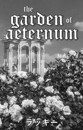 The Garden of Eternity by tsuiteru
