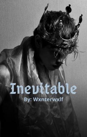 Inevitable by Wxnterwxlf