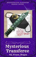 Mysterious Transferee (Assassination Classroom Reader Insert) by MJ_Frozen_Dragon