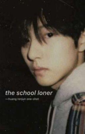 the school loner | 黄仁俊 by pwiminguk