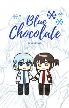 Blue Chocolate by baamkhun