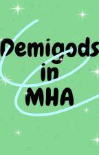 Demigods in MHA by Snek44