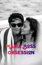 Mafia Boss Obsession (Completed✓) by ShaiPearl_