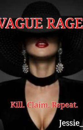 VAGUE RAGE by jcee_bliss