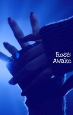 Rosé: Awake (COMPLETED) by chaexjune