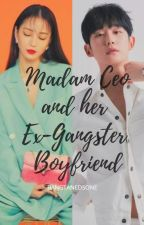 Madam Ceo & Her Ex-Gangster Boyfriend by bangtanedsone