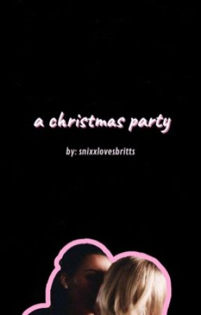 Christmas Party (Brittana) by snixxlovesbritts