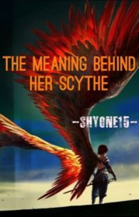 The Meaning Behind Her Scythe Book 1  cover