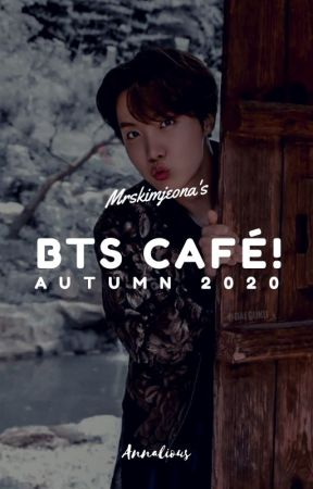 BTS CAFÉ | 2020 (CLOSED) by Annalious
