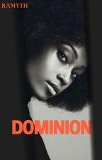Dominion by ramyTH