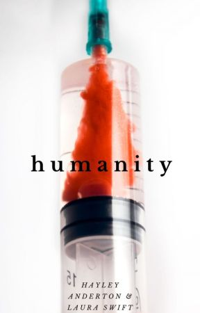 Humanity [4] by HayleyandLaura