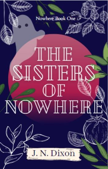 The Sisters of Nowhere