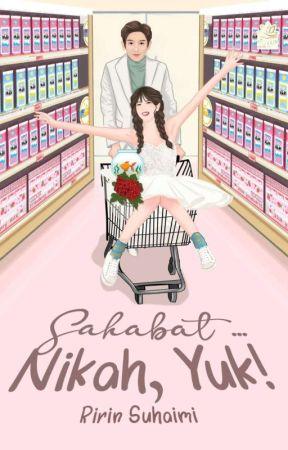 Sahabat ... Nikah, Yuk! by zerofourbee