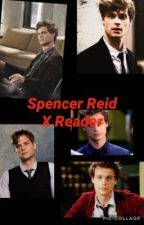 Spencer Reid X Reider One shots and imagines by itsMlover